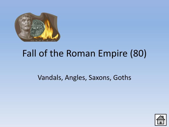 Fall of the Roman Empire (80)