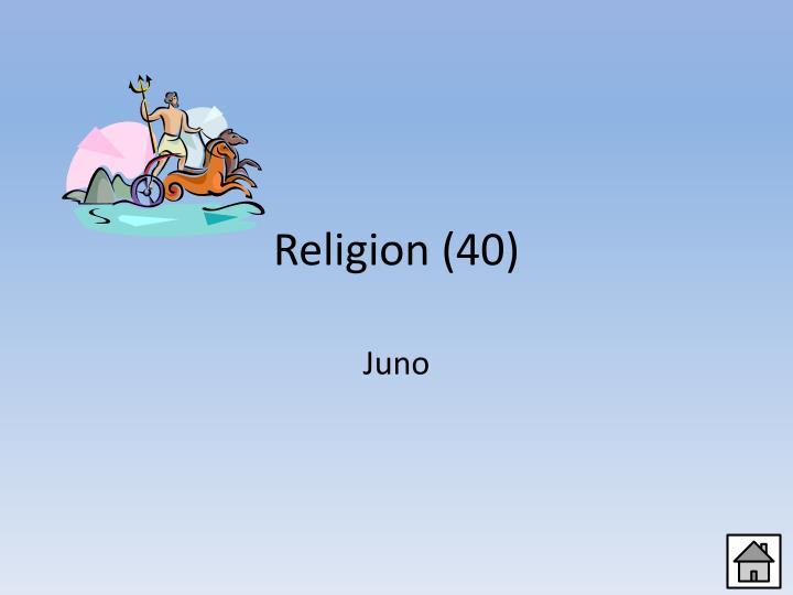 Religion (40)