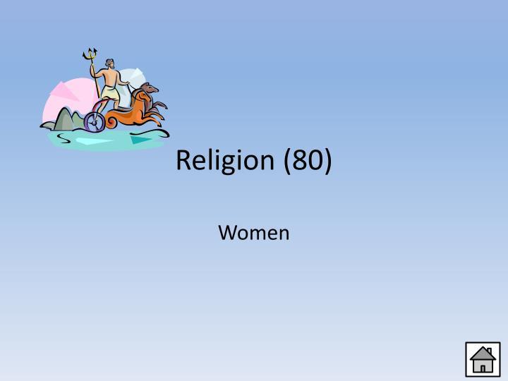 Religion (80)