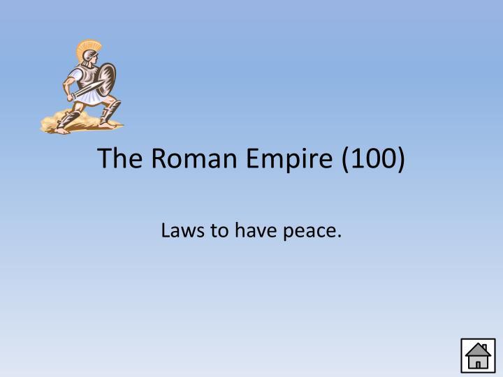 The Roman Empire (100)