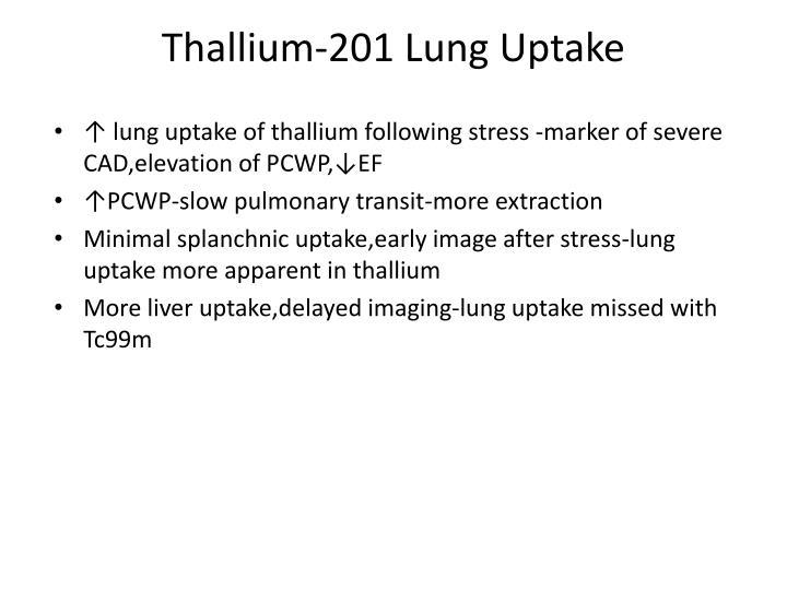 Thallium-201 Lung Uptake