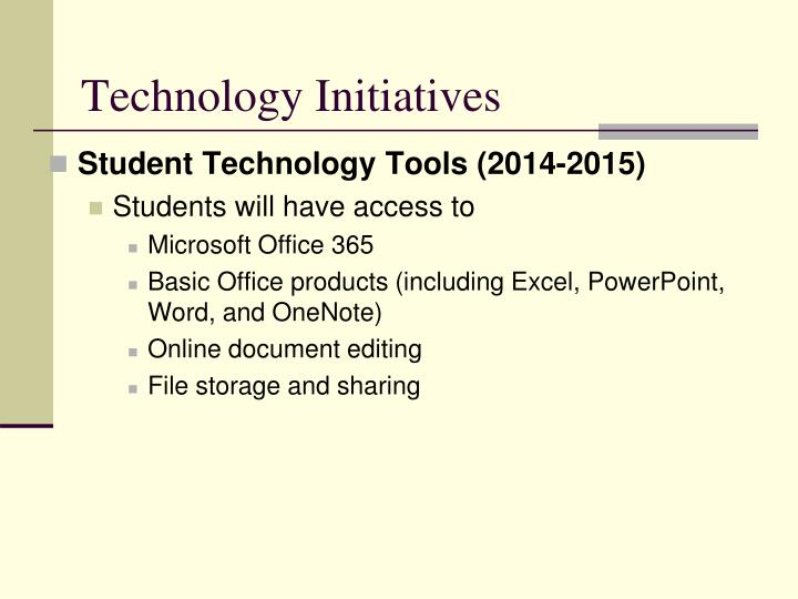 Technology Initiatives