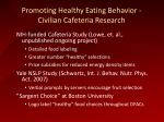 promoting healthy eating behavior civilian cafeteria research1