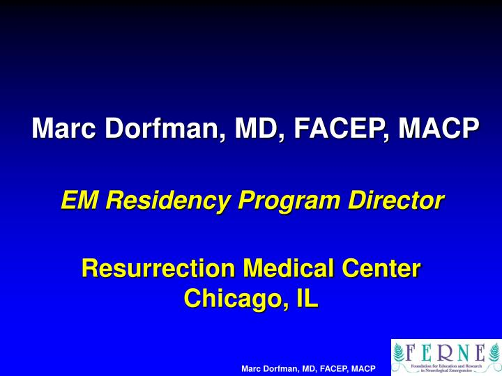 Marc Dorfman, MD, FACEP, MACP