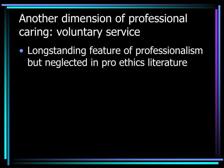 Another dimension of professional caring: voluntary service