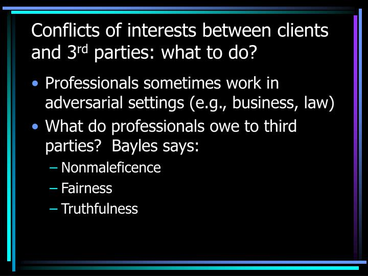 Conflicts of interests between clients and 3