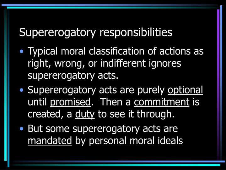 Supererogatory responsibilities