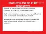i ntentional design of an assessment