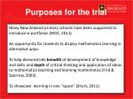 purposes for the trial