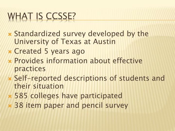 Standardized survey developed by the University of Texas at Austin