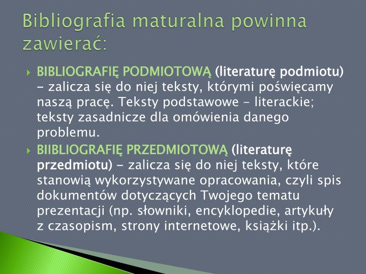 Bibliografia maturalna powinna zawierać: