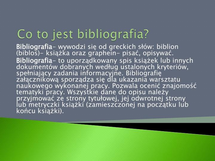 Co to jest bibliografia?