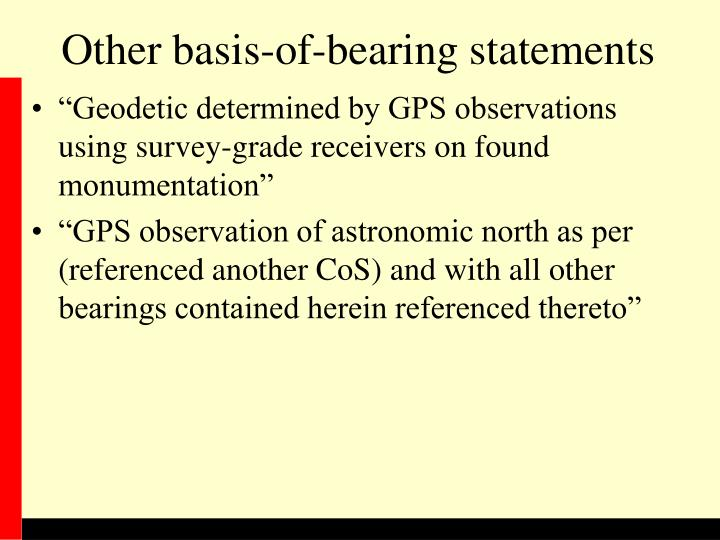 Other basis-of-bearing statements