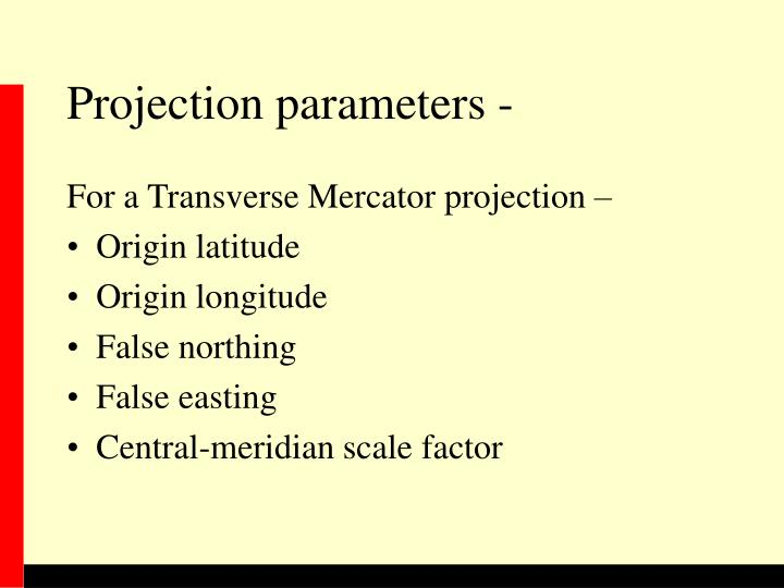 Projection parameters -
