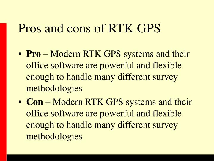 Pros and cons of RTK GPS