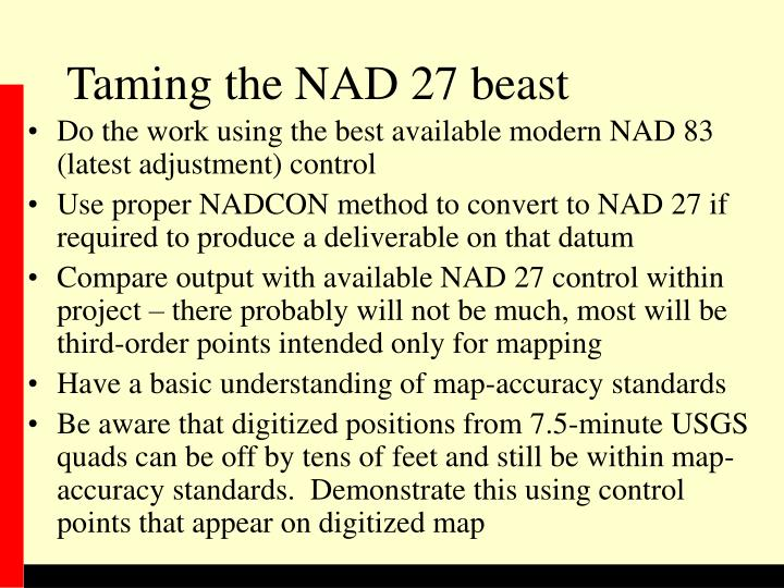 Taming the NAD 27 beast