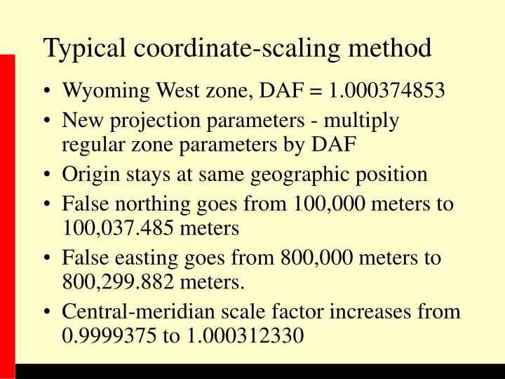 Typical coordinate-scaling method