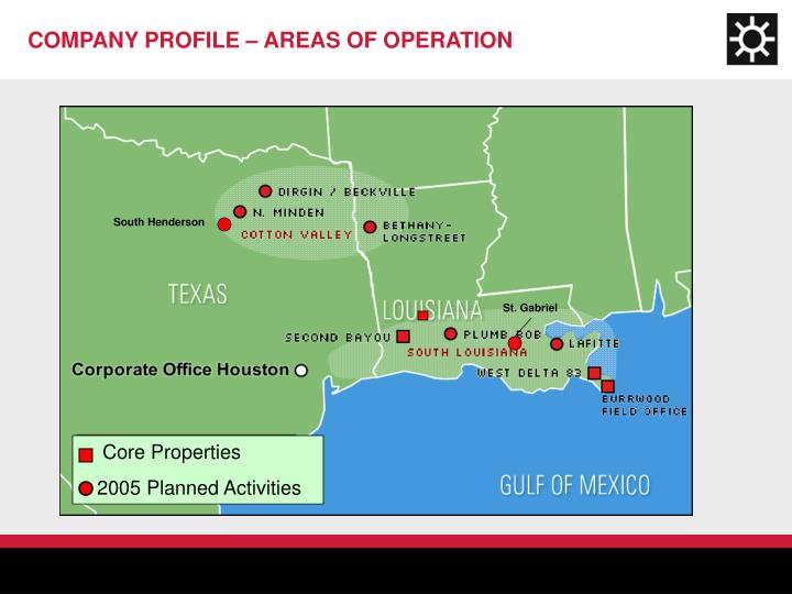 COMPANY PROFILE – AREAS OF OPERATION