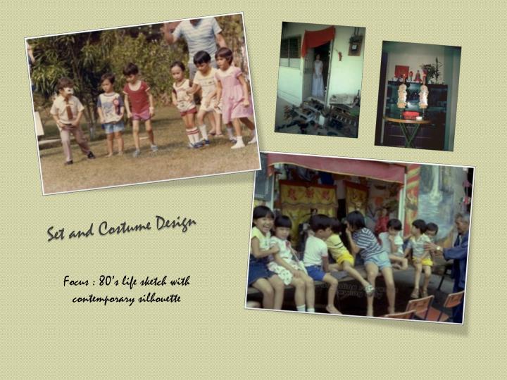 Set and Costume Design