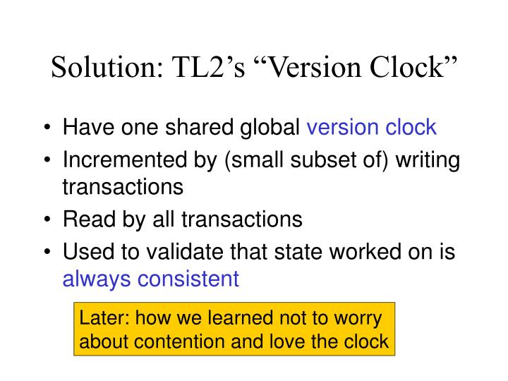 "Solution: TL2's ""Version Clock"""