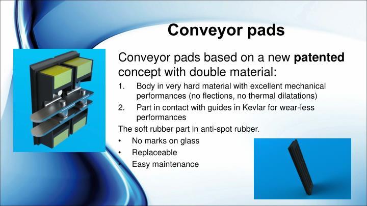 Conveyor pads