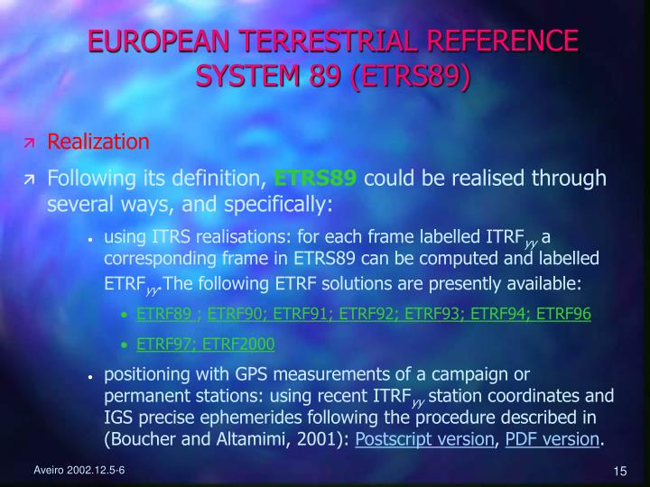EUROPEAN TERRESTRIAL REFERENCE SYSTEM 89 (ETRS89)