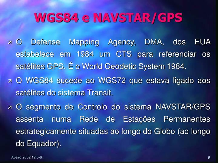 WGS84 e NAVSTAR/GPS