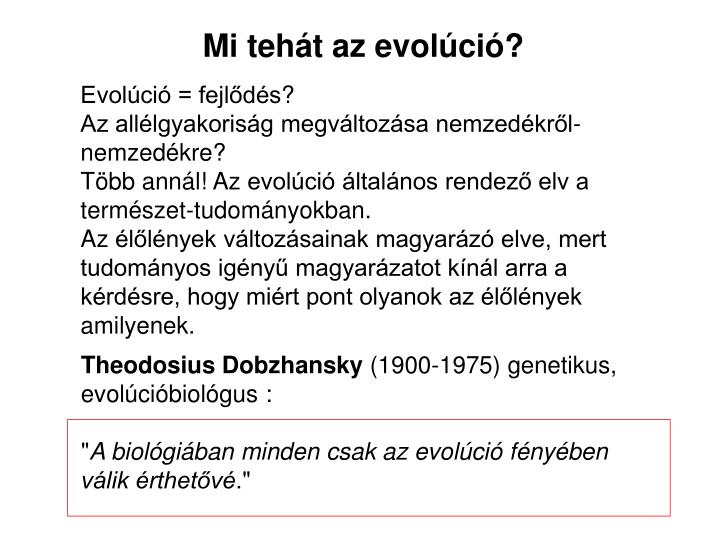 Mi tehát az evolúció?