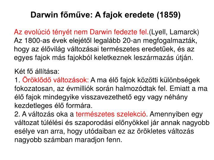 Darwin főműve: A fajok eredete (1859)