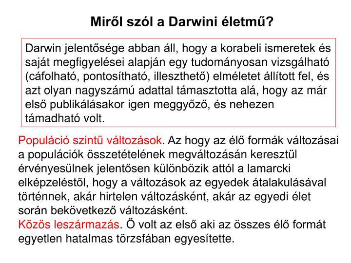 Miről szól a Darwini életmű?