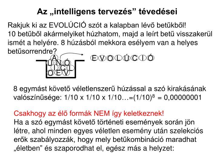Az intelligens tervezs tvedsei
