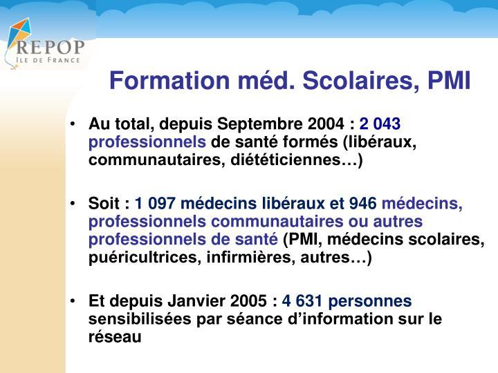 Au total, depuis Septembre 2004 :