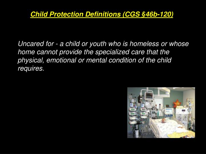 Child Protection Definitions (CGS §46b-120)