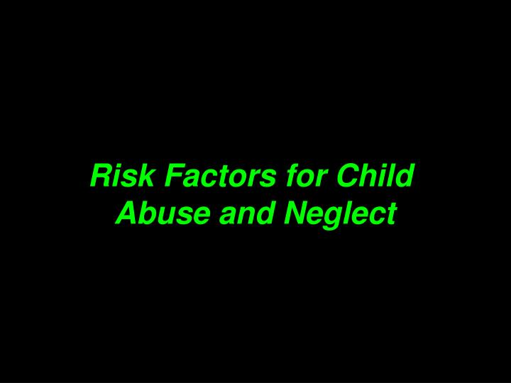 Risk Factors for Child