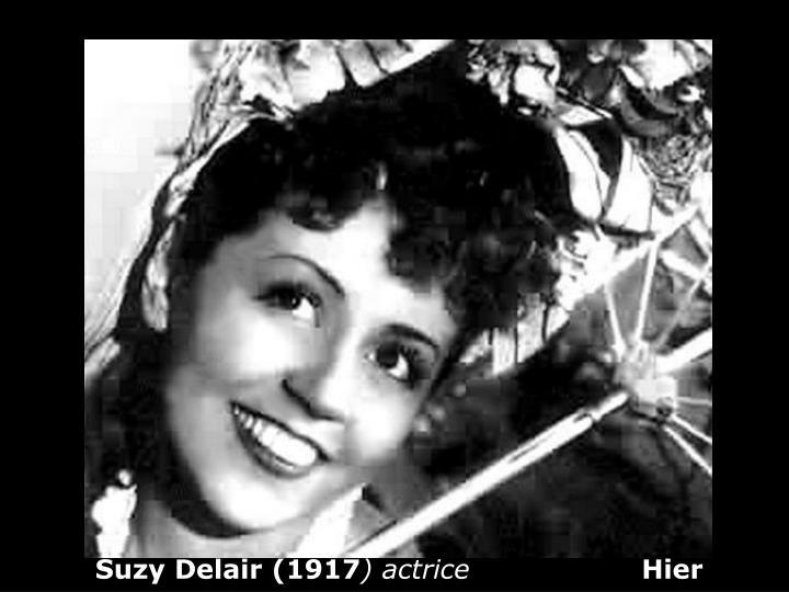 Suzy Delair (1917