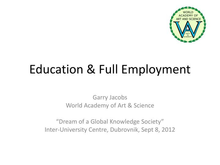 Education full employment
