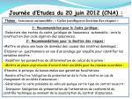 journ e d etudes du 20 juin 2012 cna