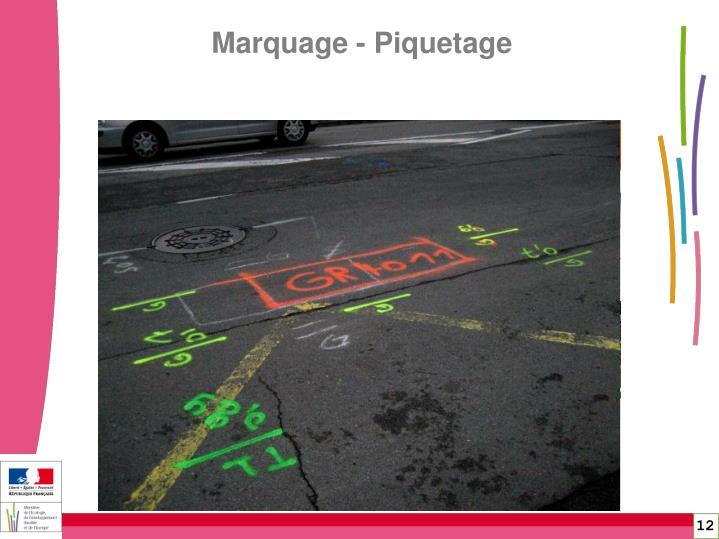 Marquage - Piquetage