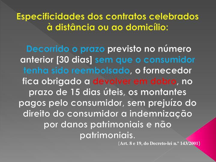 Especificidades dos contratos celebrados à distância ou ao domicílio:
