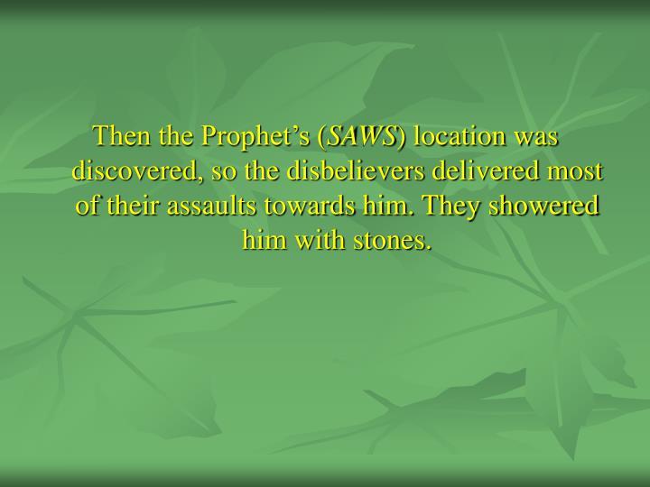 Then the Prophet's (