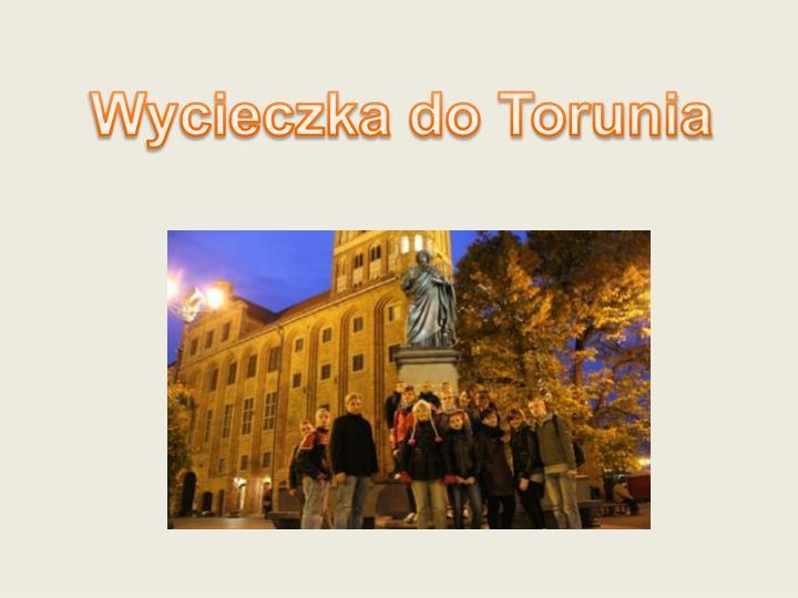 Wycieczka do Torunia