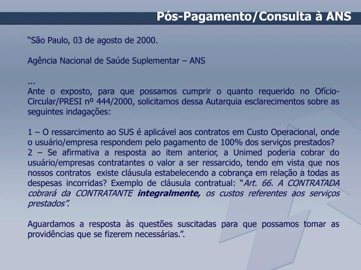 Pós-Pagamento/Consulta à ANS