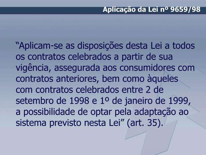 Aplicação da Lei nº 9659/98