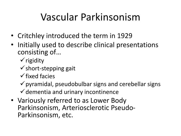 Vascular Parkinsonism
