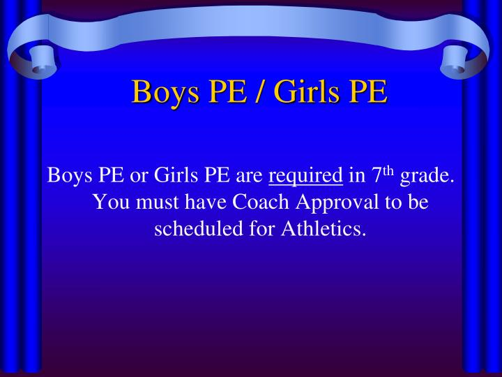 Boys PE / Girls PE