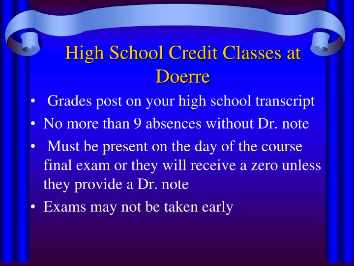 High School Credit Classes at Doerre