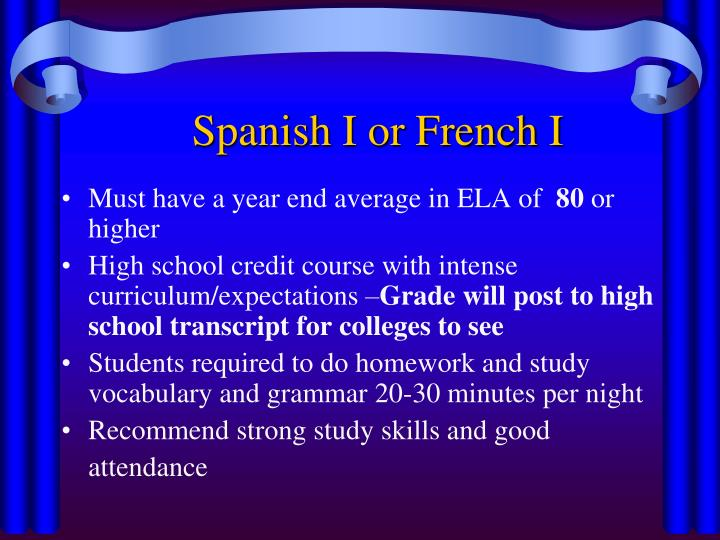 Spanish I or French I
