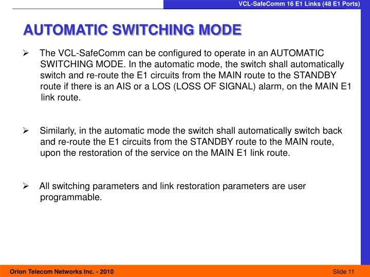 AUTOMATIC SWITCHING MODE