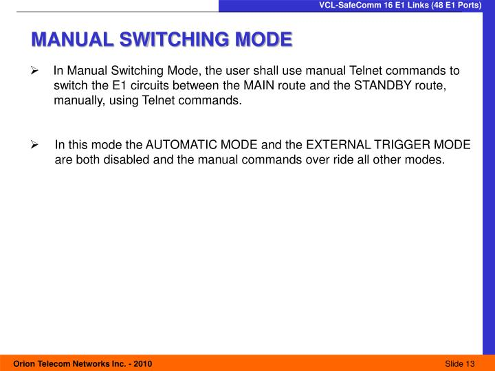 MANUAL SWITCHING MODE