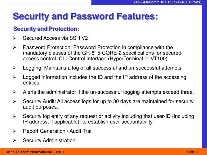 Security and Password Features: